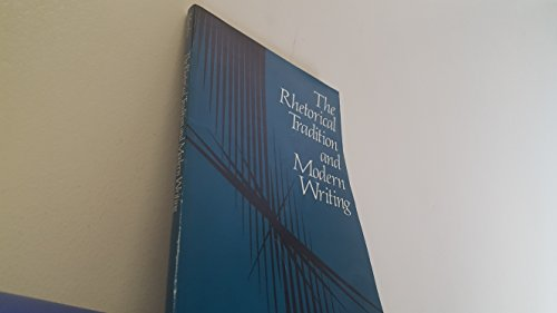 9780873520980: The Rhetorical Tradition and Modern Writing