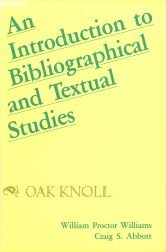 9780873521345: An introduction to bibliographical and textual studies