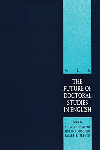 The Future of Doctoral Studies in English: Andrea A. Lunsford