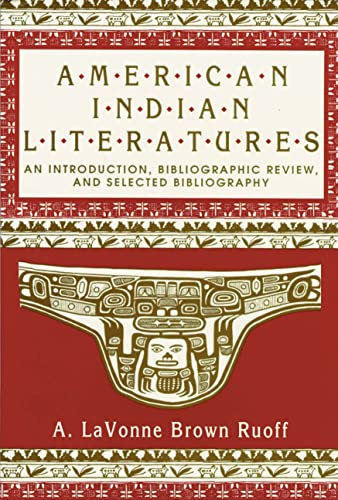 9780873521918: American Indian Literatures: An Introduction, Bibliographic Review, and Selected Bibliography