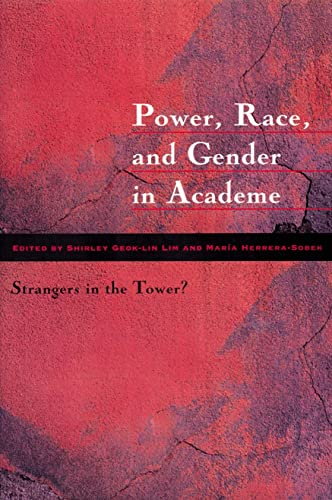 9780873522694: Power, Race, and Gender in Academe: Strangers in the Tower?