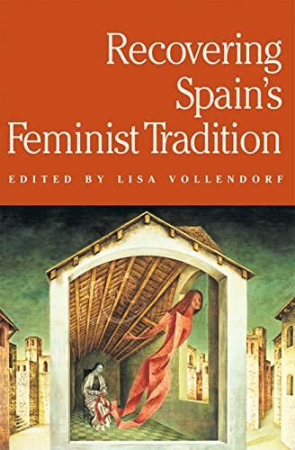 9780873522731: Recovering Spain's Feminist Tradition