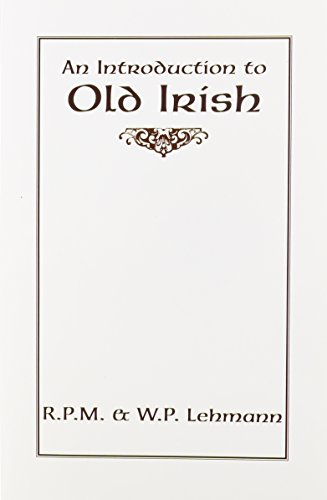 9780873522885: An Introduction to Old Irish