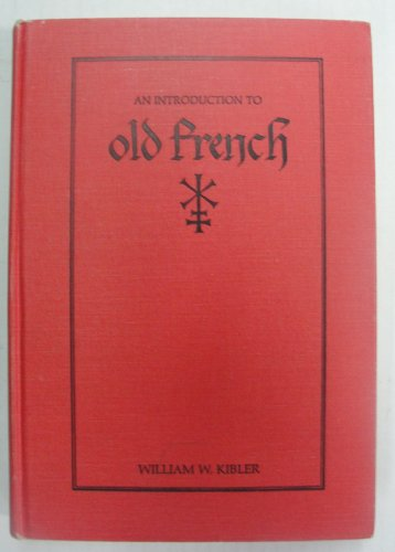 9780873522915: Introduction to Old French (Introductions to Older Languages, Vol 3)