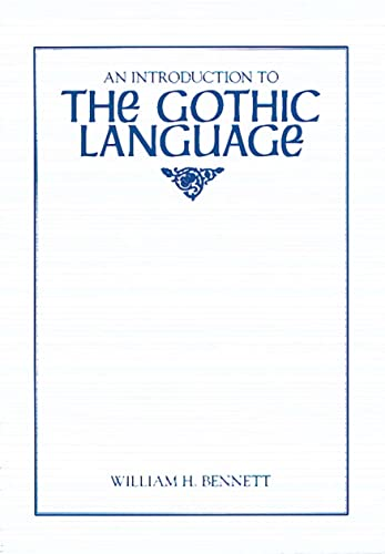 9780873522953: An Introduction to the Gothic Language (Introductions to Older Languages)
