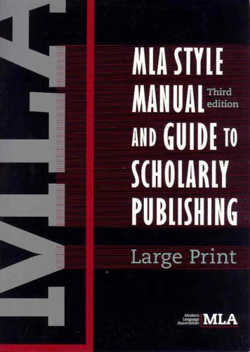 9780873522984: MLA Style Manual and Guide to Scholarly Publishing, 3rd Edition