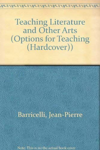 Teaching Literature and Other Arts (Options for: Jean-Pierre Barricelli, Joseph
