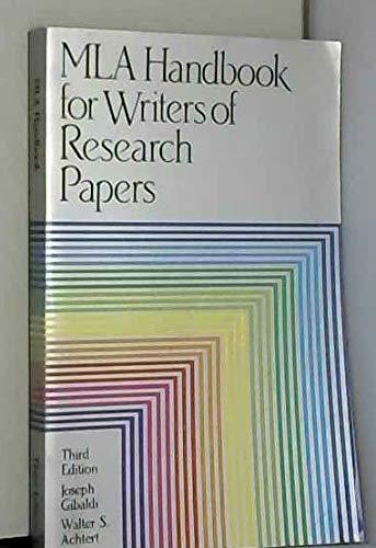 MLA Handbook for Writers of Research Papers: Gibaldi, Joseph; Achtert,