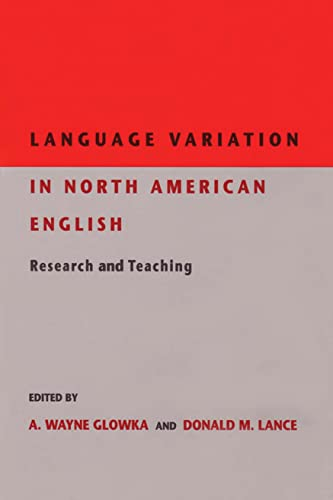 Language Variation in North American English: Research and Teaching