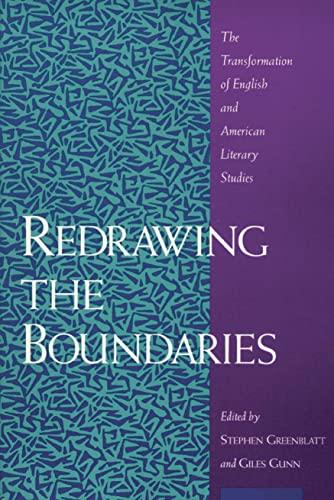 Redrawing the Boundaries: The Transformation of English: Greenblatt, Professor Stephen
