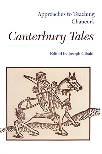 9780873524759: Approaches to Teaching Chaucer's Canterbury Tales (Approaches to Teaching Masterpieces of World Literature ; 1)