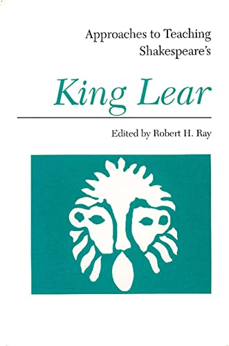 9780873524971: Approaches to Teaching Shakespeare's King Lear (Approaches to Teaching World Literature)