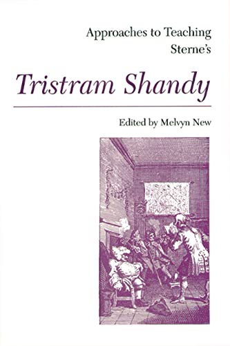 9780873525152: Approaches to Teaching Sterne's Tristram Shandy (Approaches to Teaching World Literature (Hardcover))