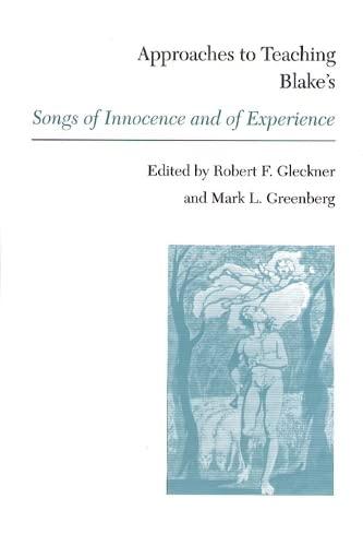 Blakes Songs of Innocence & of (Approaches: Gleckner, Professor Robert