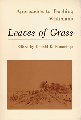 9780873525381: Approaches to Teaching Whitman's Leaves of Grass (Approaches to Teaching World Literature (Paperback))