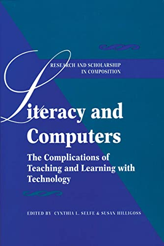 9780873525800: Literacy & Computers (Research & Scholarship in Composition)