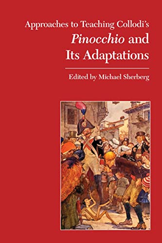 9780873525961: Approaches to Teaching Collodi's Pinocchio and its Adaptations (Approaches to Teaching World Literature)