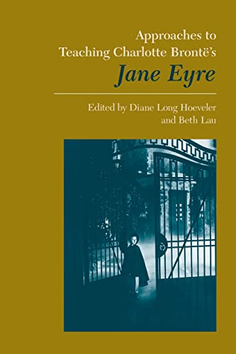 9780873527064: Approaches to Teaching Bronte's Jane Eyre (Approaches to Teaching World Literature) (Approaches to Teaching World Literature (Paperback))
