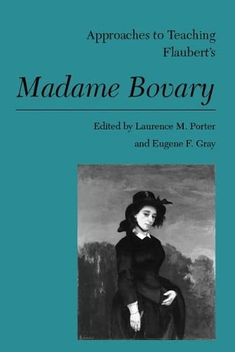 9780873527309: Flauberts Madame Bovary -OS (Approaches to Teaching World Literature)