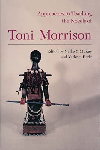 9780873527422: Approaches to Teaching the Novels of Toni Morrison (Approaches to Teaching World Literature)