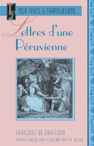 9780873527774: Lettres D'une Peruvienne (MLA Texts & Translations) (French Edition)