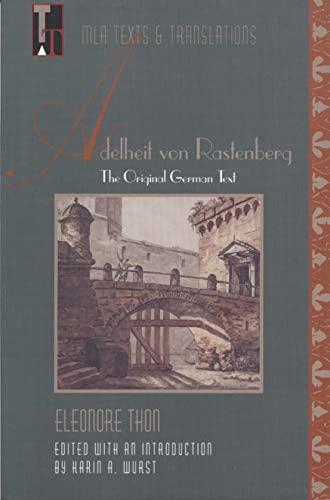 9780873527811: Adelheit von Rastenberg: The Original German Text (Texts and Translations) (German Edition)