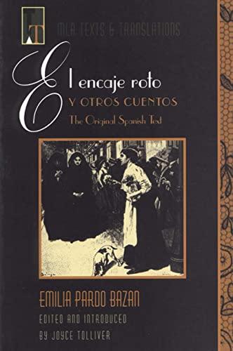 9780873527835: Spa-Encaje Roto y Otros Cuento (Mla Texts & Translations Series)