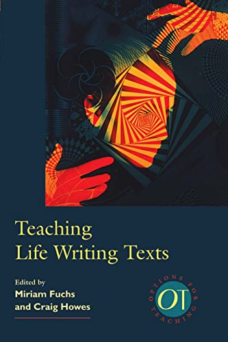 9780873528191: Teaching Life Writing Texts (Options for Teaching)