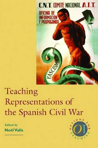 9780873528238: Teaching Representations of the Spanish Civil War (Options for Teaching)