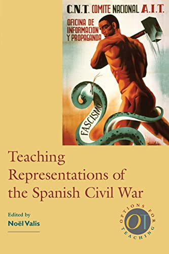 9780873528245: Teaching Representations of the Spanish Civil War (Options for Teaching)