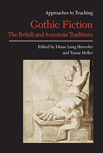 9780873529075: Approaches to Teaching Gothic Fiction: The British and American Traditions (Approaches to Teaching World Literature)