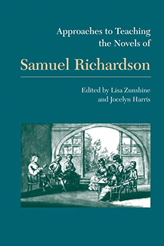 9780873529228: Approaches to Teaching the Novels of Samuel Richardson (Approaches to Teaching World Literature)
