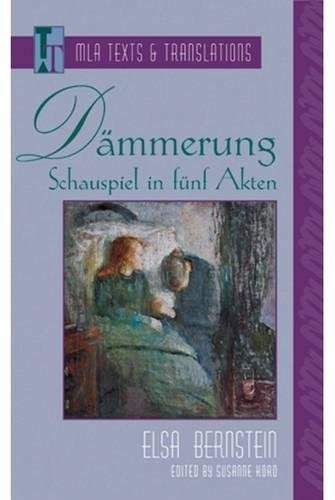 9780873529273: Dämmerung: Schauspiel in fünf Akten (Texts and Translations) (German Edition)