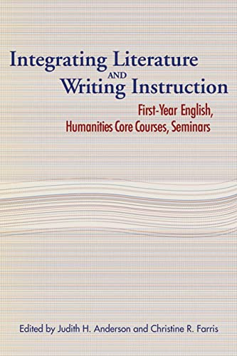 9780873529495: Integrating Literature and Writing Instruction