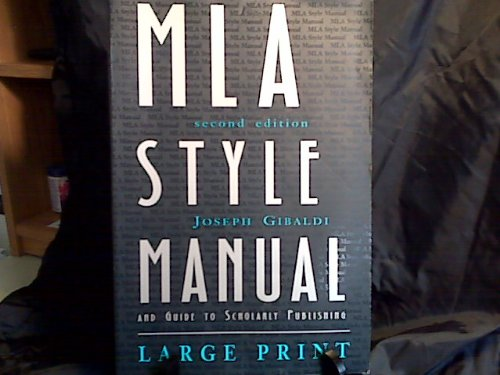 MLA Style Manual and Guide to Scholarly Publishing, 2nd Edition (0873529774) by Joseph Gibaldi