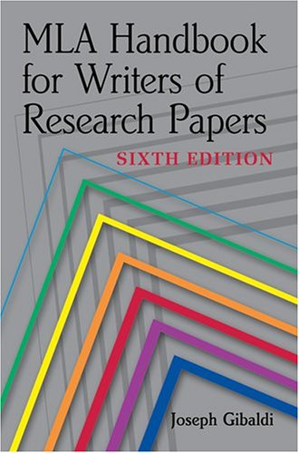 MLA Handbook for Writers of Research Papers: Gibaldi, Joseph
