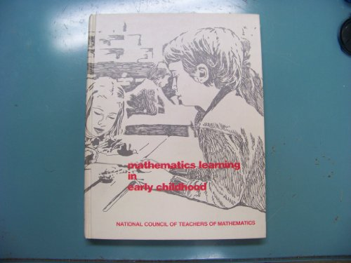 Mathematics Learning in Early Childhood (NCTM Yearbooks): National Council of Teachers of ...