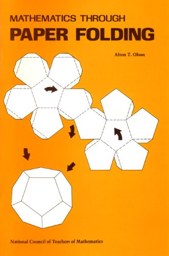 9780873530767: Mathematics Through Paper Folding