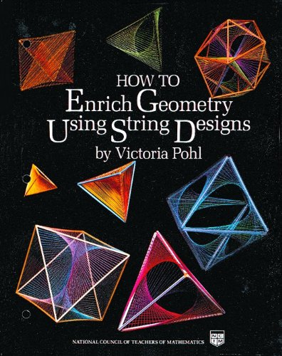 9780873532273: How to Enrich Geometry Using String Designs