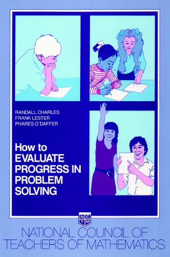 9780873532419: How to Evaluate Progress in Problem Solving (NCTM