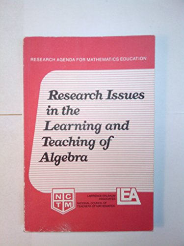 9780873532686: Research Issues in the Learning and Teaching of Algebra (Research Agenda for Mathematics Education)