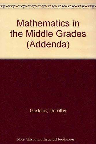 Measurement in the Middle Grades (Curriculum and: Dorothy Geddes, Robert