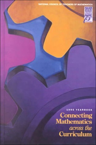 9780873533942: Connecting Mathematics Across the Curriculum (Yearbook)