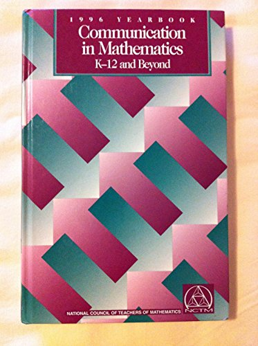 9780873534239: Communication in Mathematics, K-12 and Beyond: 1996 Yearbook