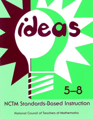 9780873534260: Ideas: NCTM Standards-Based Instruction : Grades 5-8
