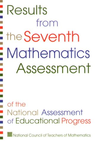 9780873534888: Results from the Seventh Mathematics Assessment of the National Assessment of Educational Progress