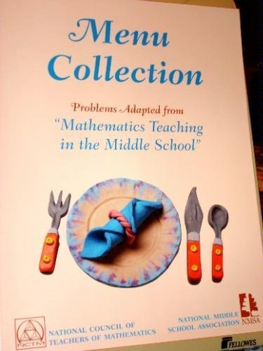 9780873534901: Menu Collection: Problems Adapted from Mathematics Teaching in the Middle School