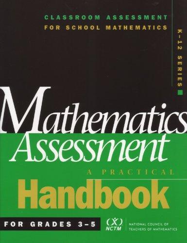 Mathematics Assessment: A Practical Handbook for Grades 3-5 (Classroom Assessment for School ...