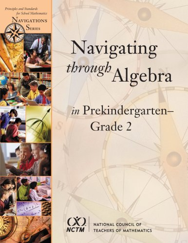 9780873534994: Navigating Through Algebra in Prekindergarten- Grade 2 (Principles and Standards for School Mathematics Navigations Series)