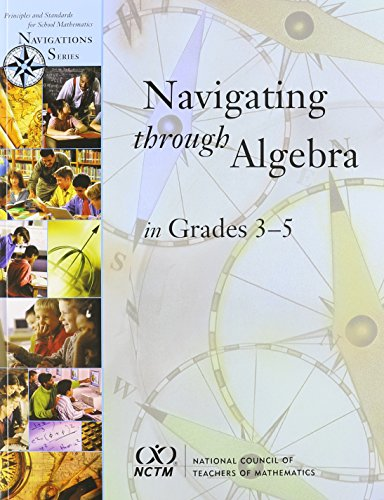 9780873535007: Navigating Through Algebra in Grades 3-5 (Principles and Standards for School Mathematics Navigations Series)